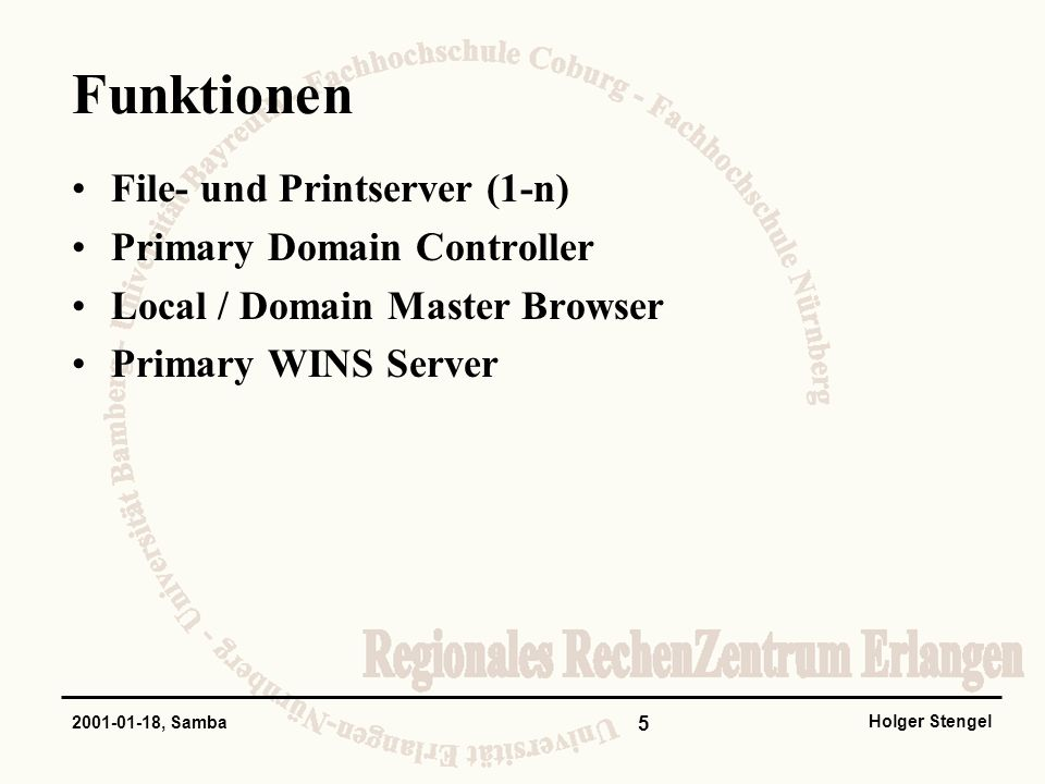 Funktionen File- und Printserver (1-n) Primary Domain Controller