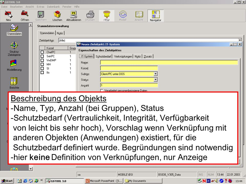 Beschreibung des Objekts -Name, Typ, Anzahl (bei Gruppen), Status