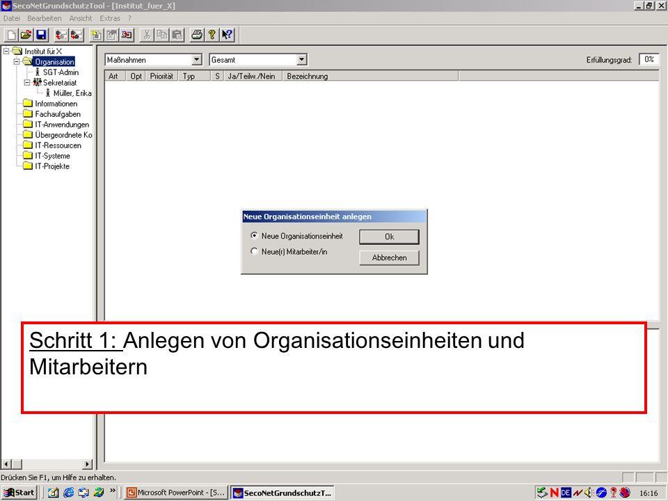 Schritt 1: Anlegen von Organisationseinheiten und Mitarbeitern