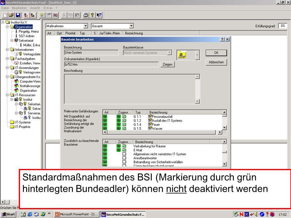 Standardmaßnahmen des BSI (Markierung durch grün hinterlegten Bundeadler) können nicht deaktiviert werden