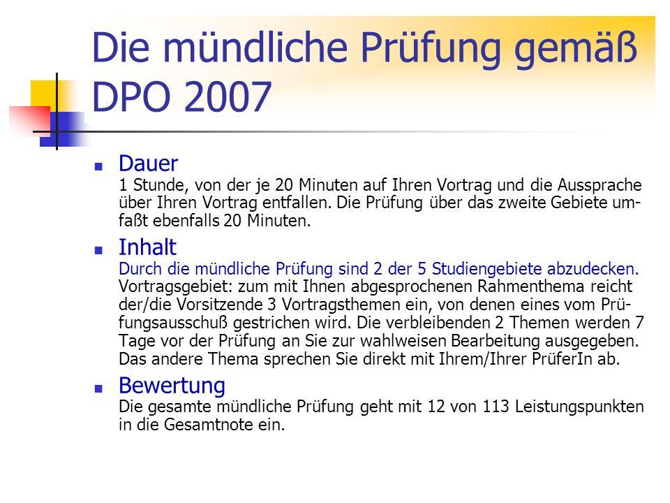Die mündliche Prüfung gemäß DPO 2007
