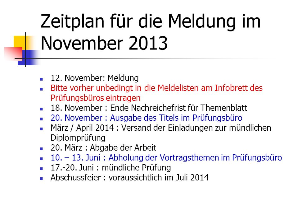 Zeitplan für die Meldung im November 2013