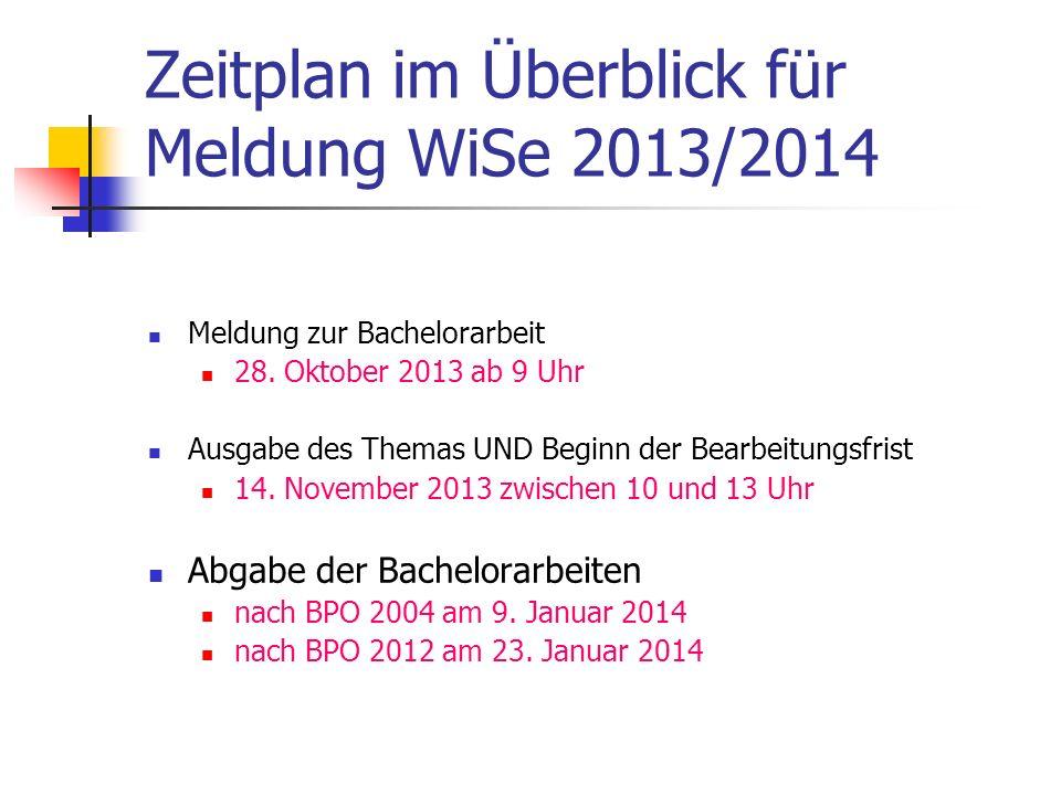 Zeitplan im Überblick für Meldung WiSe 2013/2014