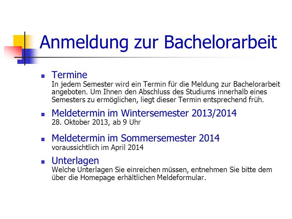 Anmeldung zur Bachelorarbeit