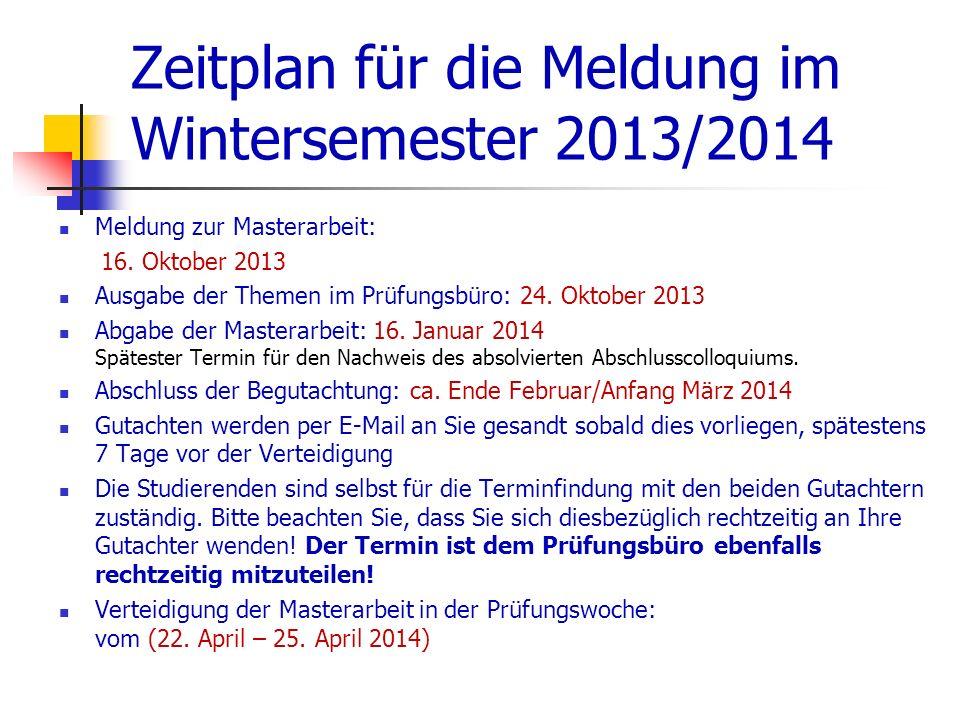 Zeitplan für die Meldung im Wintersemester 2013/2014