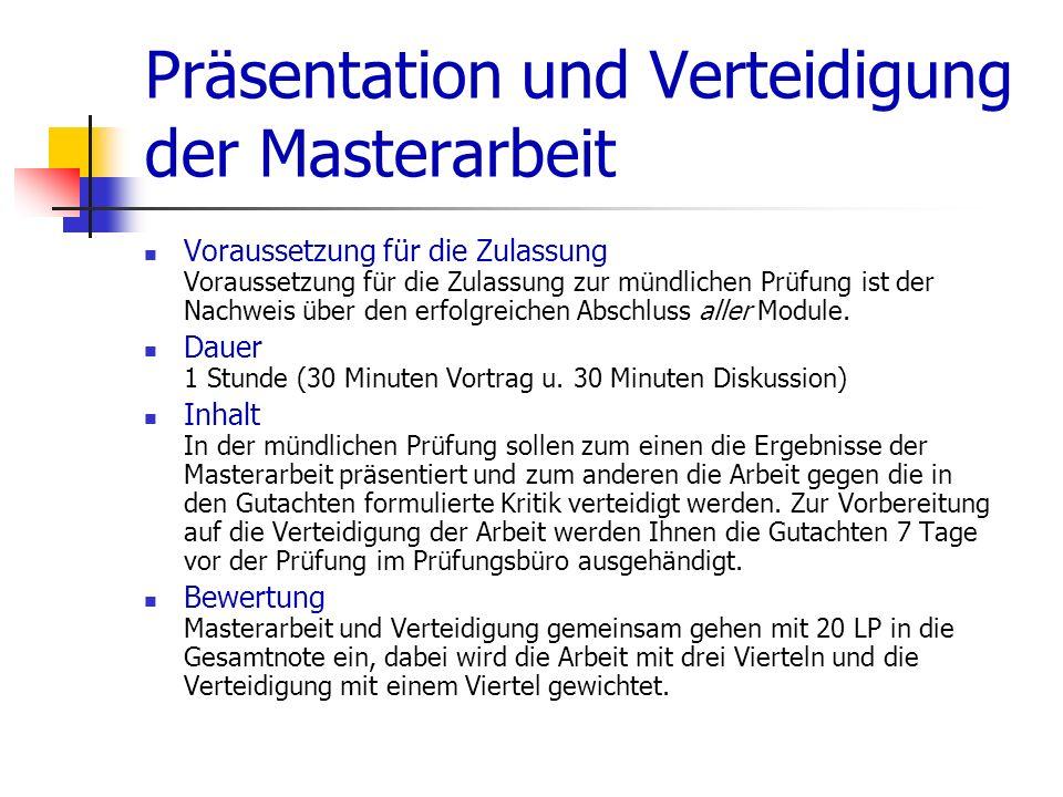 Präsentation und Verteidigung der Masterarbeit