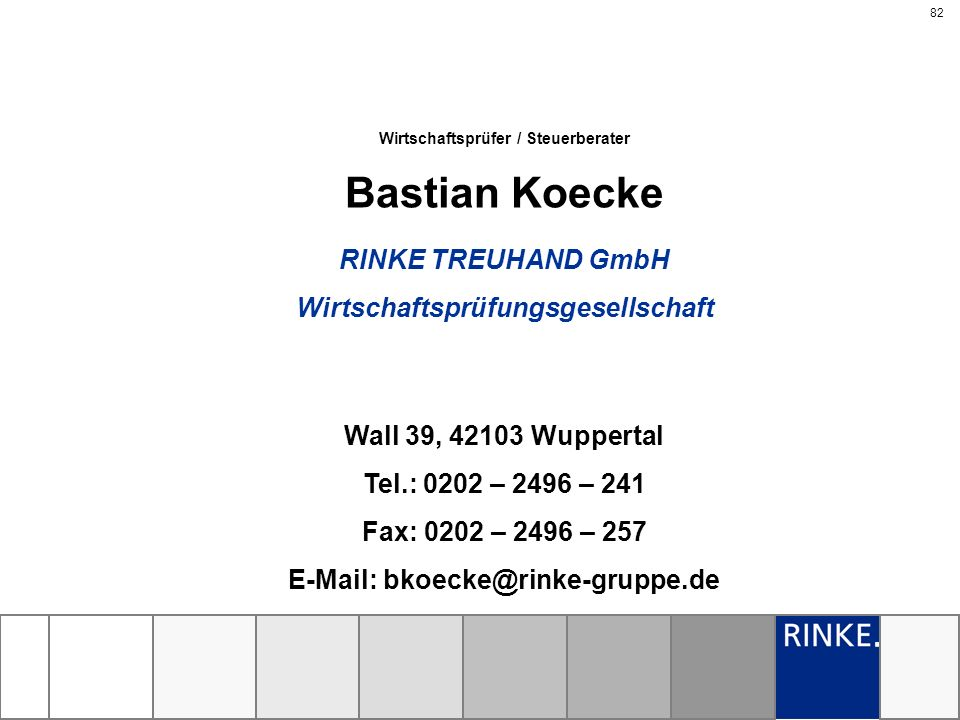 Bastian Koecke RINKE TREUHAND GmbH Wirtschaftsprüfungsgesellschaft