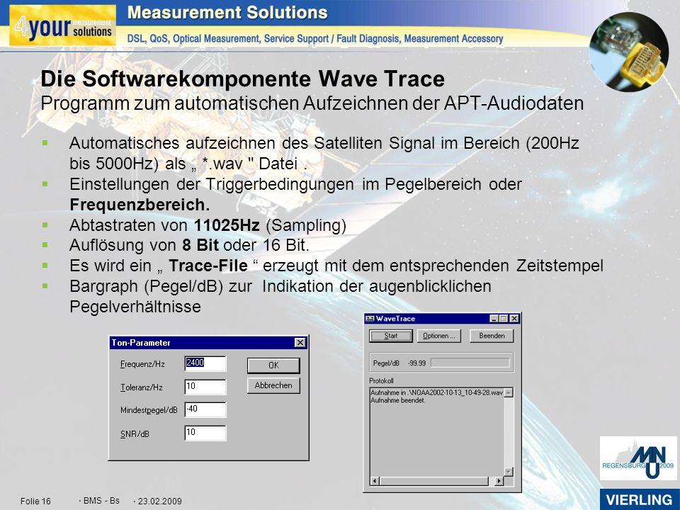 Die Softwarekomponente Wave Trace Programm zum automatischen Aufzeichnen der APT-Audiodaten
