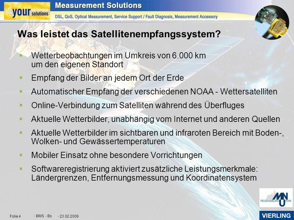 Was leistet das Satellitenempfangssystem