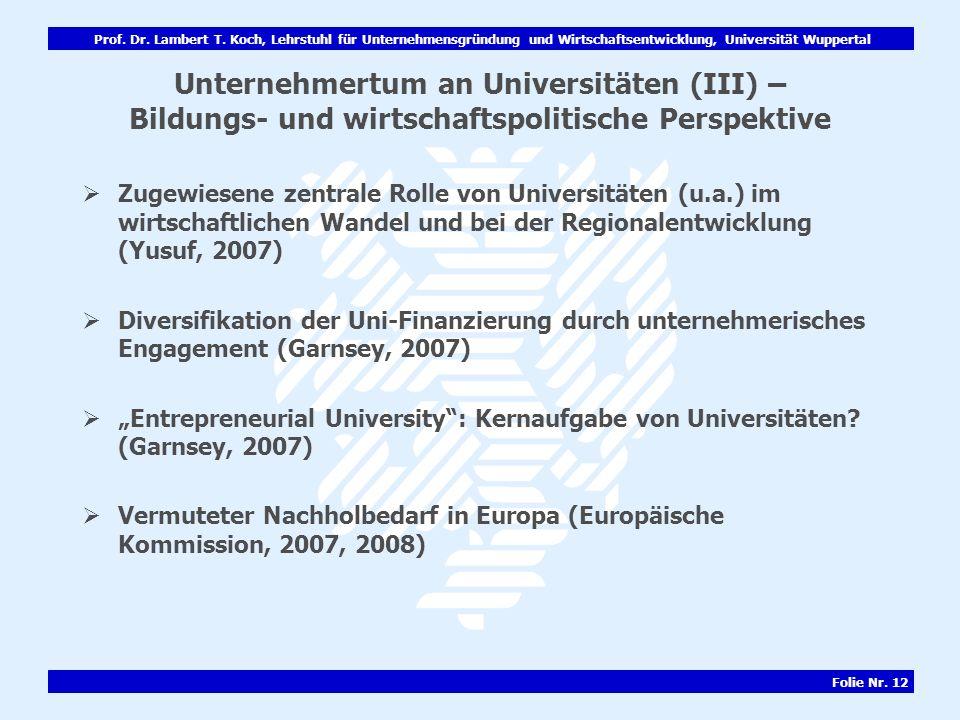 Unternehmertum an Universitäten (III) – Bildungs- und wirtschaftspolitische Perspektive