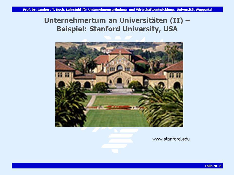 Unternehmertum an Universitäten (II) – Beispiel: Stanford University, USA