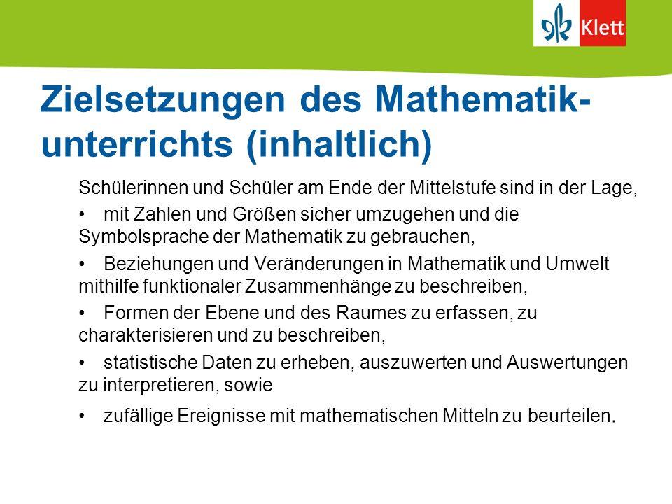 Zielsetzungen des Mathematik- unterrichts (inhaltlich)