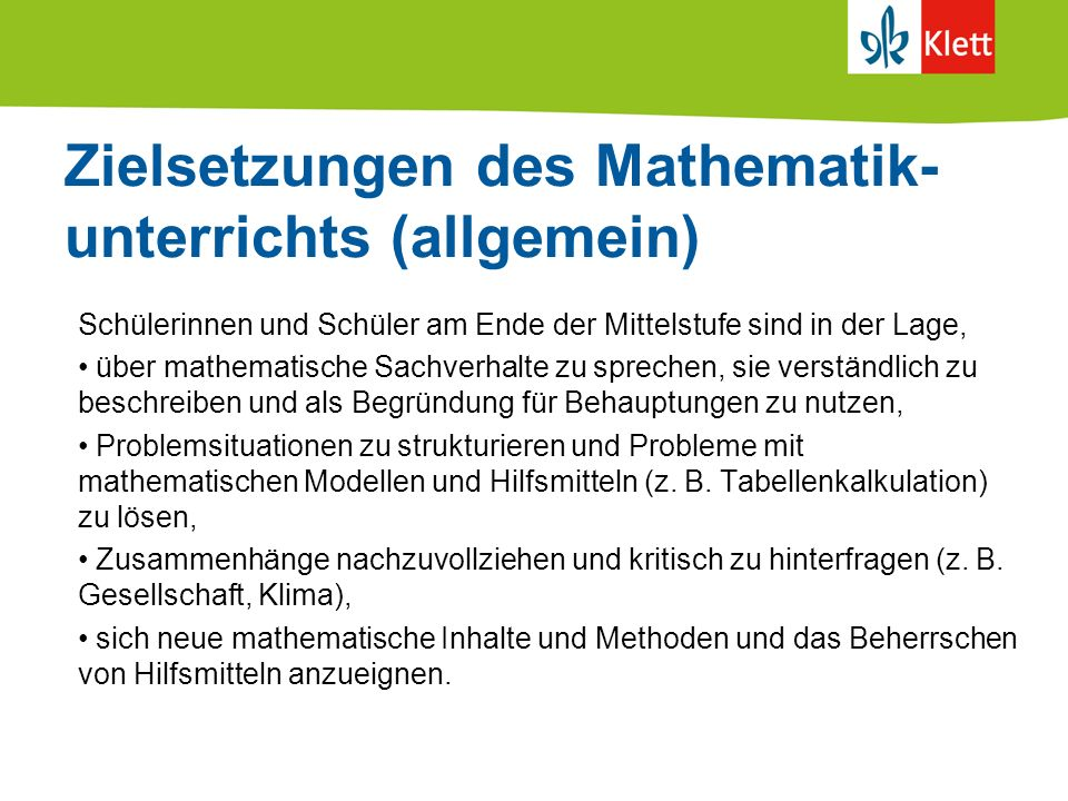 Zielsetzungen des Mathematik- unterrichts (allgemein)