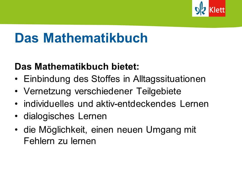Das Mathematikbuch Das Mathematikbuch bietet: