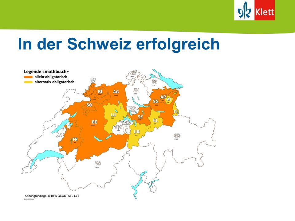 In der Schweiz erfolgreich