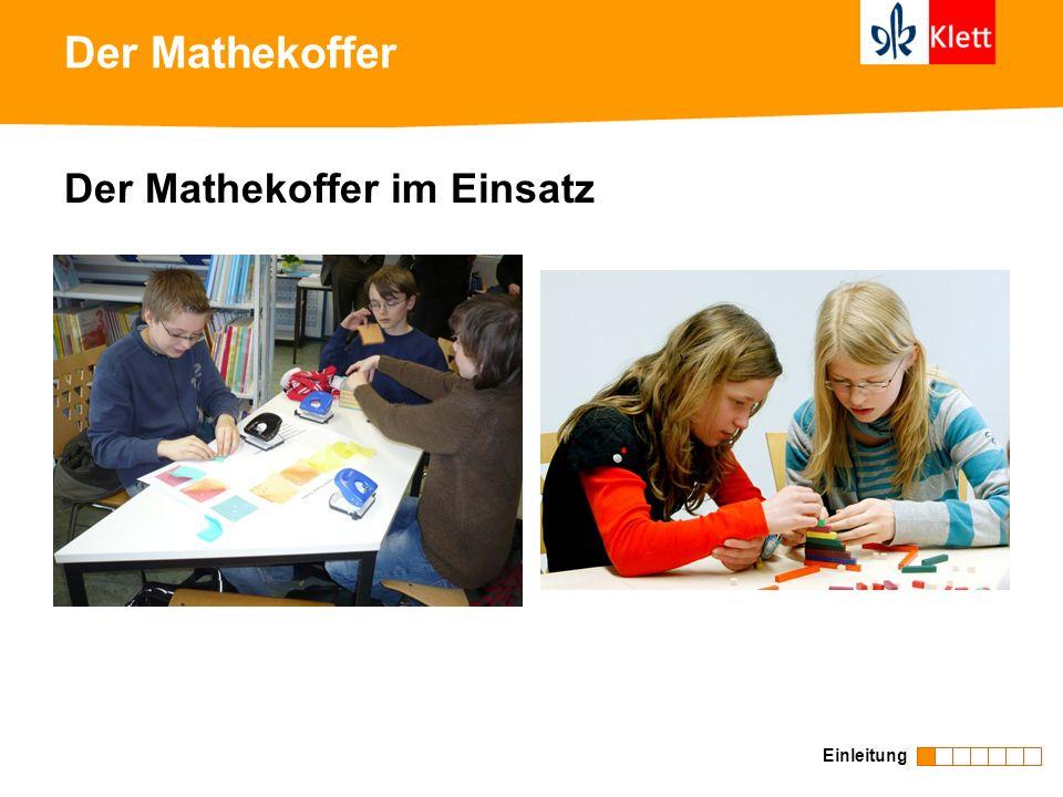 Der Mathekoffer Der Mathekoffer im Einsatz Einleitung