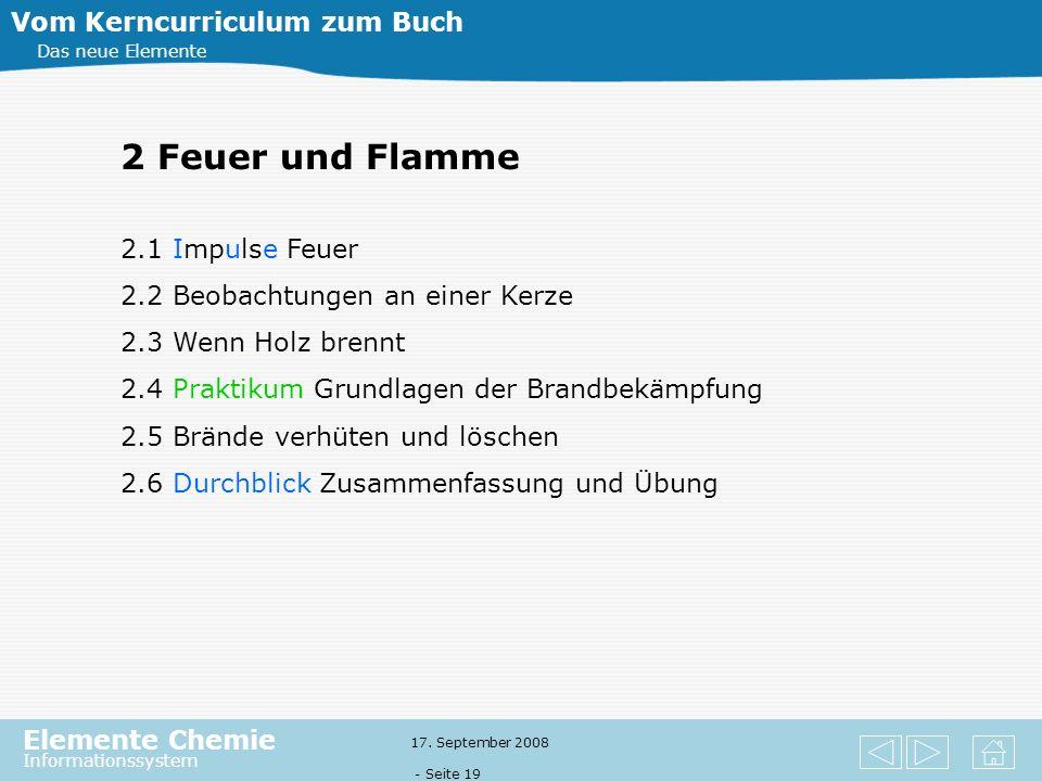 2 Feuer und Flamme Vom Kerncurriculum zum Buch 2.1 Impulse Feuer