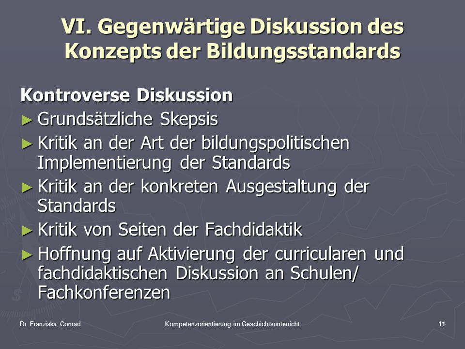VI. Gegenwärtige Diskussion des Konzepts der Bildungsstandards