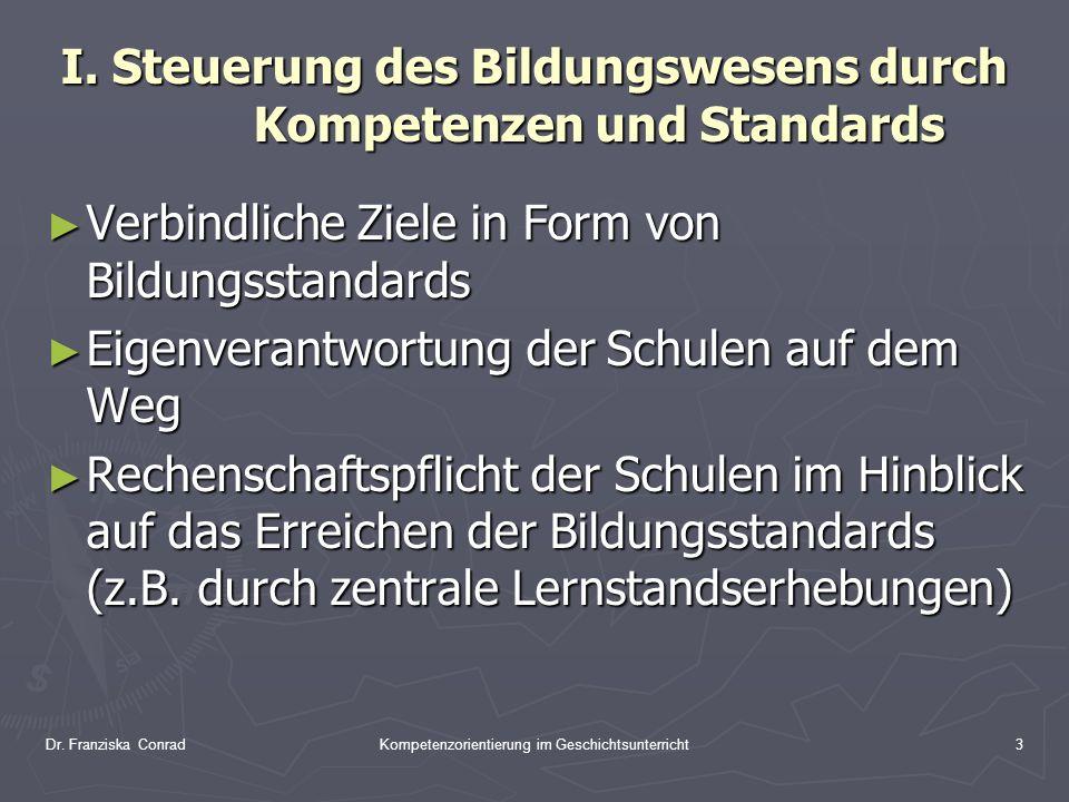I. Steuerung des Bildungswesens durch Kompetenzen und Standards