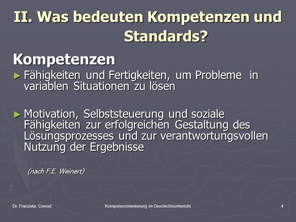 II. Was bedeuten Kompetenzen und Standards