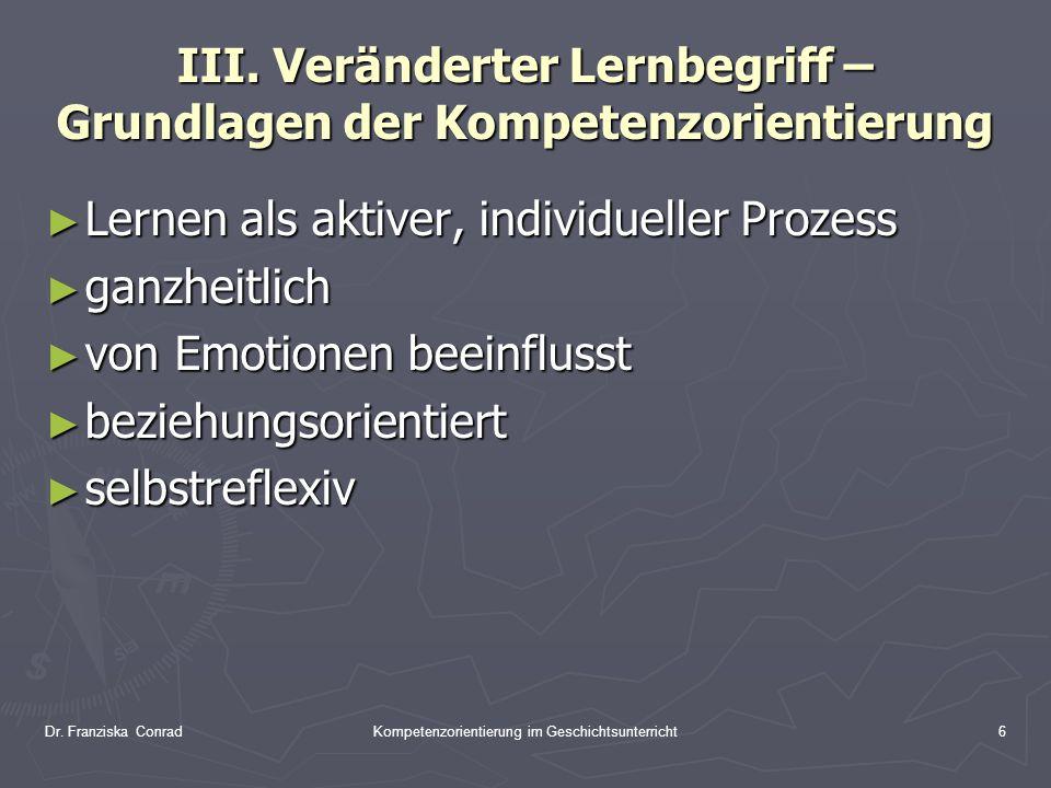 III. Veränderter Lernbegriff – Grundlagen der Kompetenzorientierung