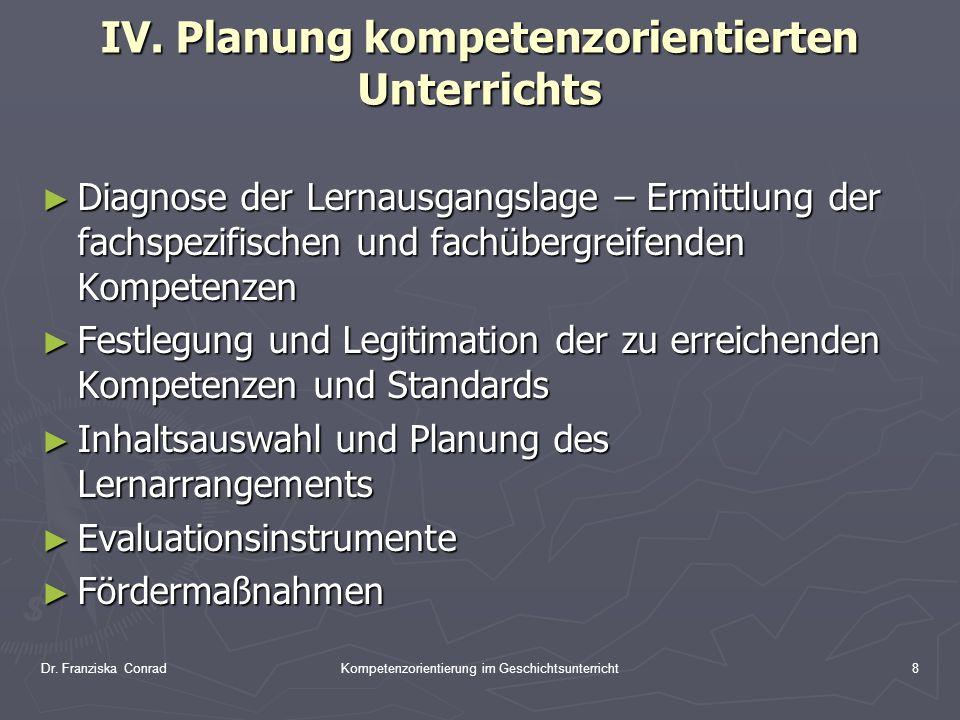 IV. Planung kompetenzorientierten Unterrichts