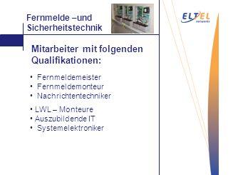 Mitarbeiter mit folgenden Qualifikationen: