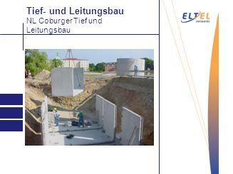 Tief- und Leitungsbau Abtragen NL Coburger Tief und Leitungsbau