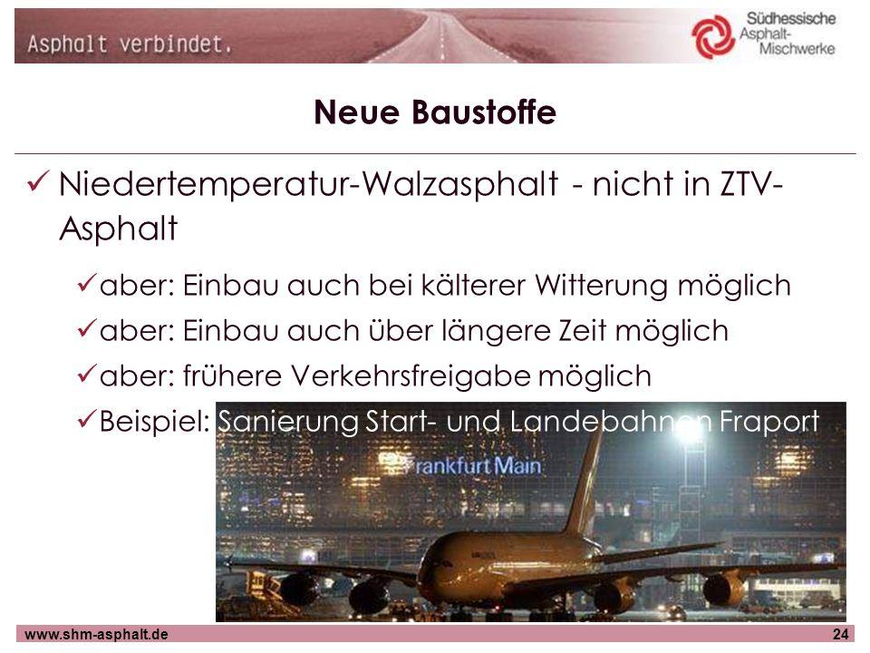 Niedertemperatur-Walzasphalt - nicht in ZTV-Asphalt