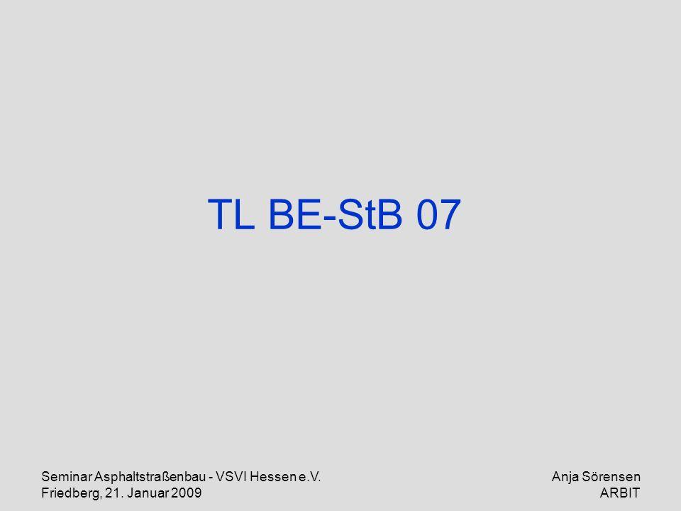 TL BE-StB 07 Seminar Asphaltstraßenbau - VSVI Hessen e.V.