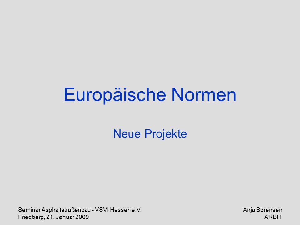 Europäische Normen Neue Projekte