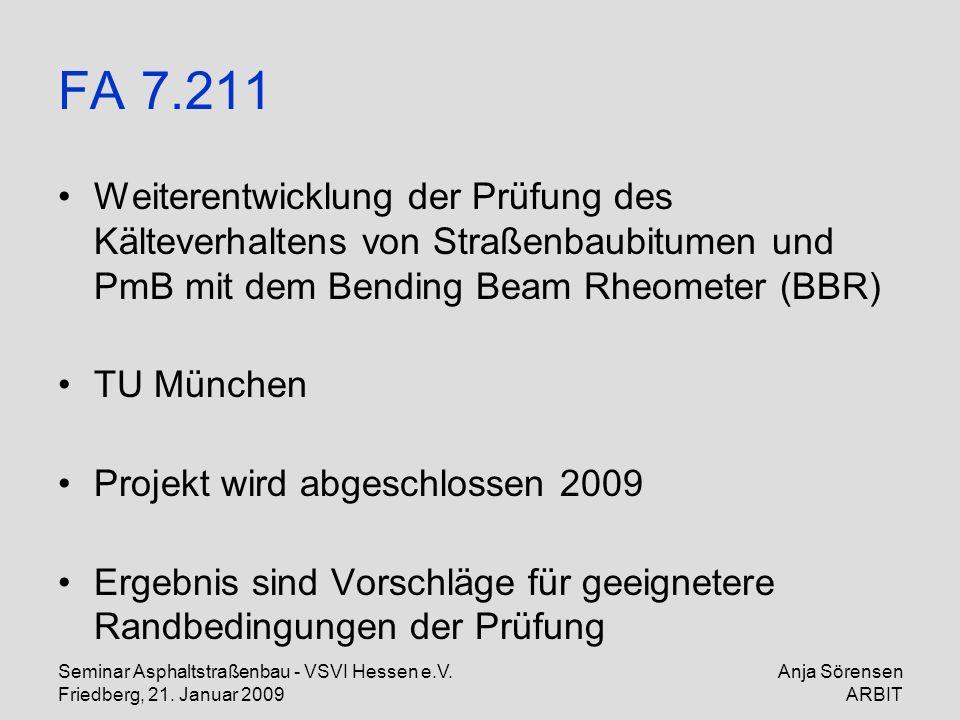 FA 7.211 Weiterentwicklung der Prüfung des Kälteverhaltens von Straßenbaubitumen und PmB mit dem Bending Beam Rheometer (BBR)