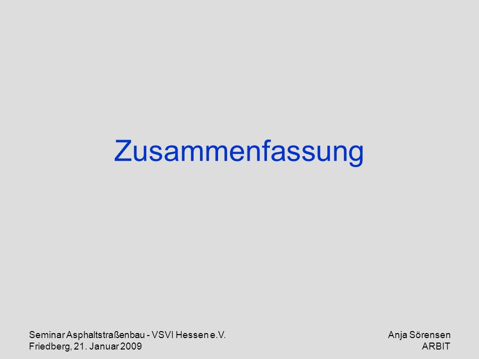 Zusammenfassung Seminar Asphaltstraßenbau - VSVI Hessen e.V.