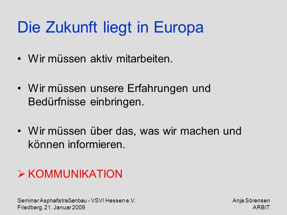 Die Zukunft liegt in Europa