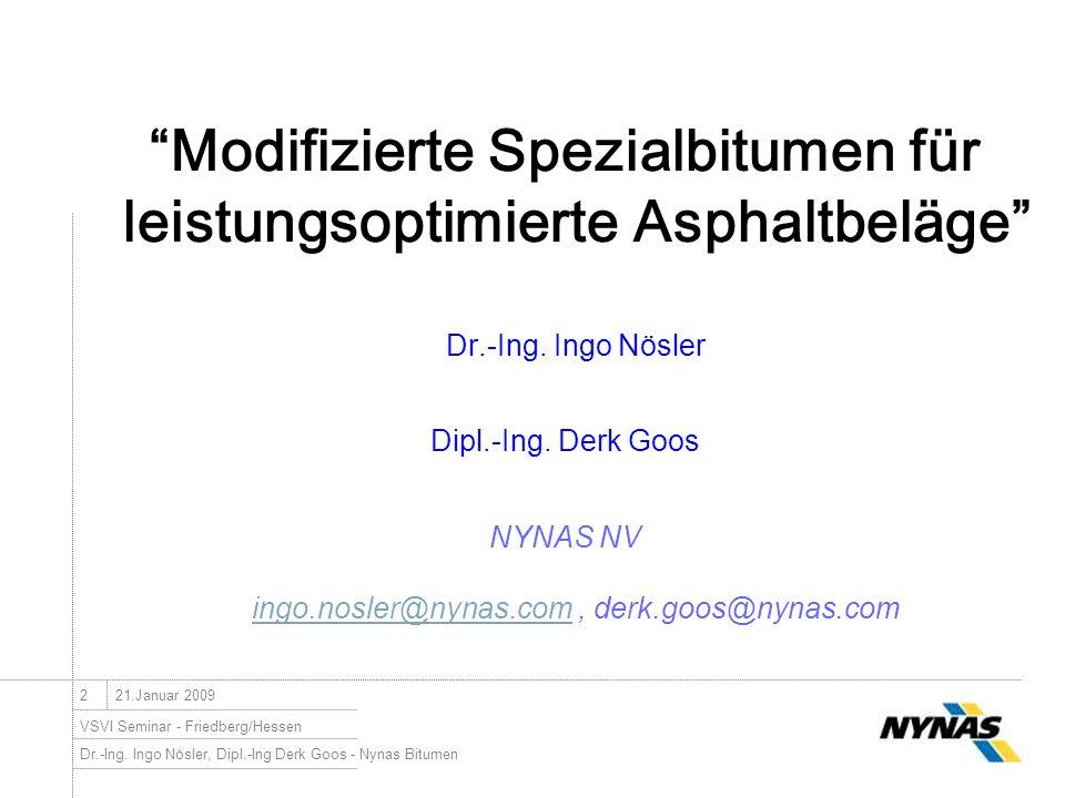 NYNAS NV ingo.nosler@nynas.com , derk.goos@nynas.com