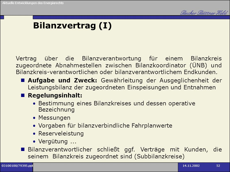 Bilanzvertrag (I)