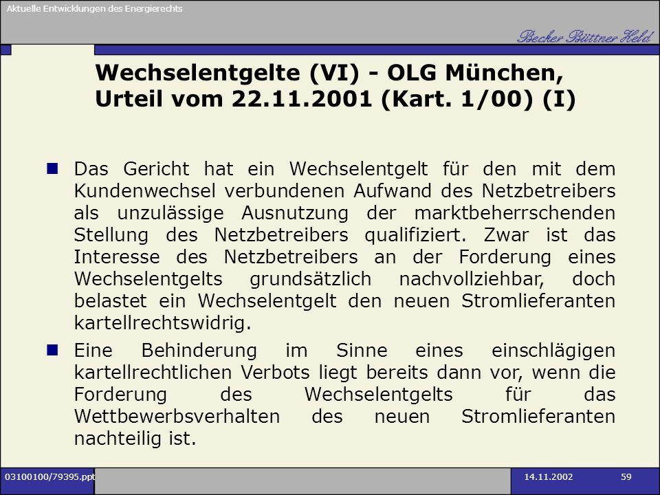 Wechselentgelte (VI) - OLG München, Urteil vom 22. 11. 2001 (Kart
