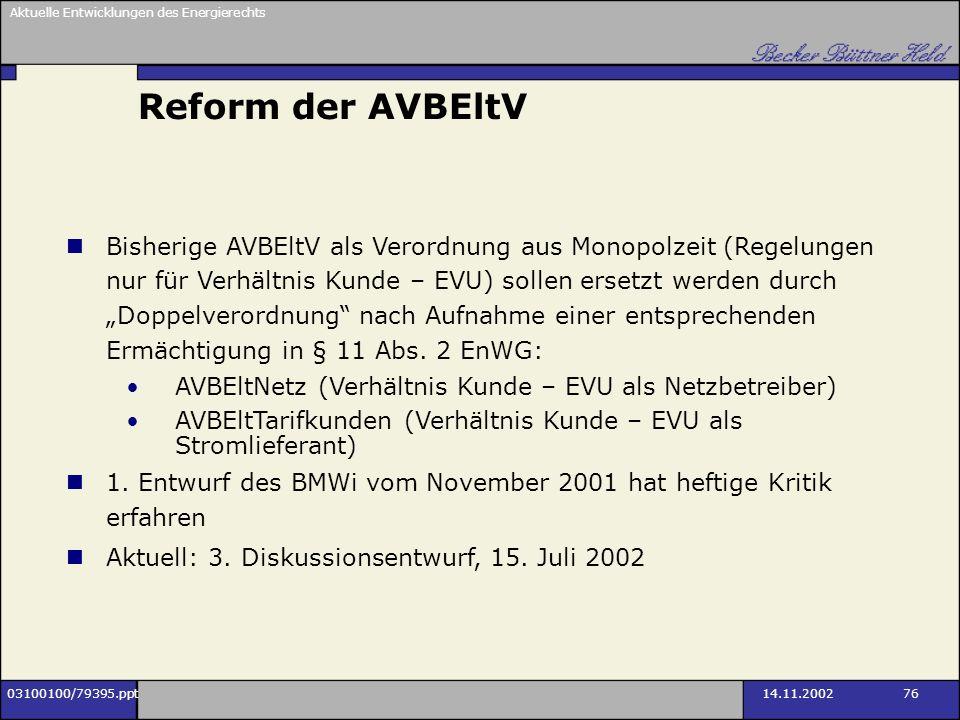 Reform der AVBEltV