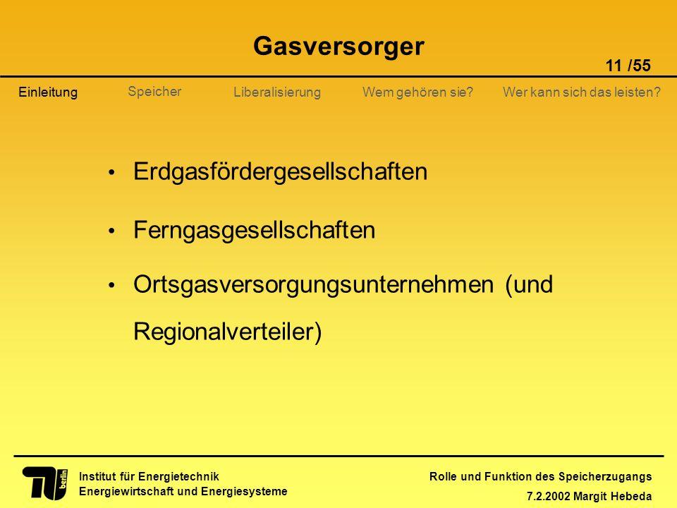 Gasversorger Erdgasfördergesellschaften Ferngasgesellschaften