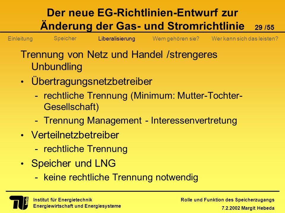 Der neue EG-Richtlinien-Entwurf zur Änderung der Gas- und Stromrichtlinie