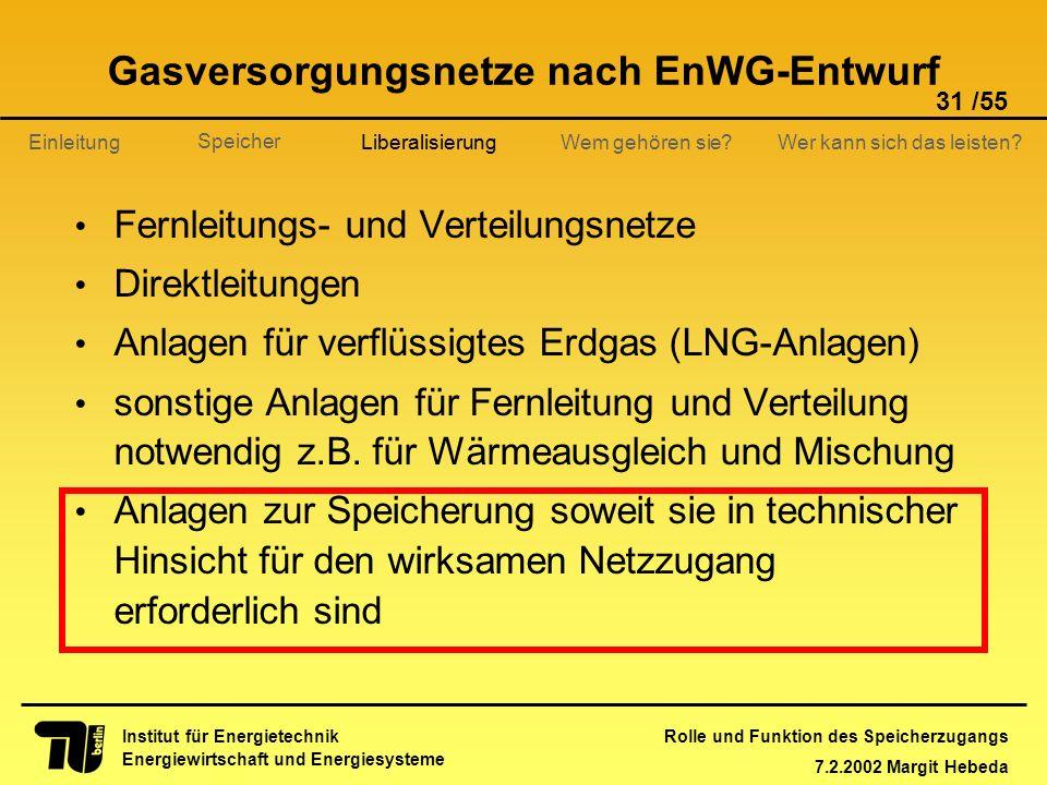 Gasversorgungsnetze nach EnWG-Entwurf