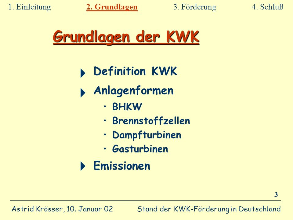 Grundlagen der KWK Definition KWK Anlagenformen Emissionen BHKW