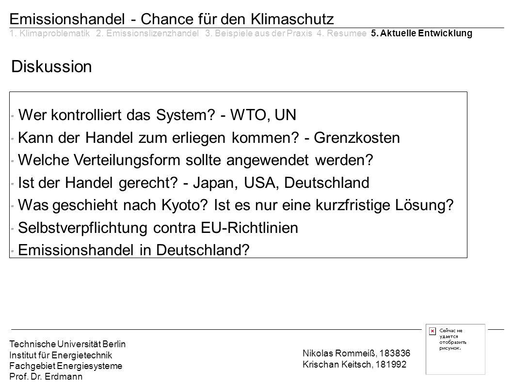 Wer kontrolliert das System - WTO, UN