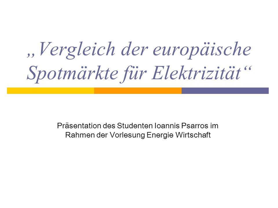 """""""Vergleich der europäische Spotmärkte für Elektrizität"""