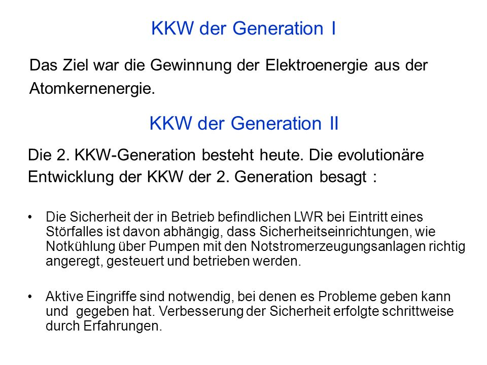 KKW der Generation I KKW der Generation II