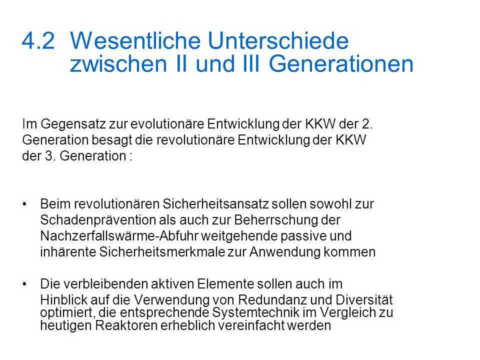 4.2 Wesentliche Unterschiede zwischen II und III Generationen