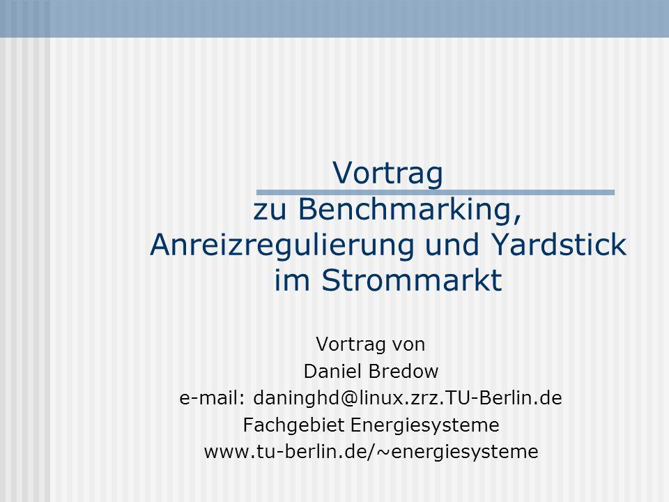 Vortrag zu Benchmarking, Anreizregulierung und Yardstick im Strommarkt