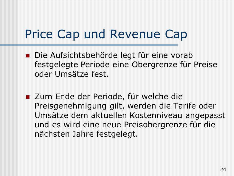 Price Cap und Revenue Cap
