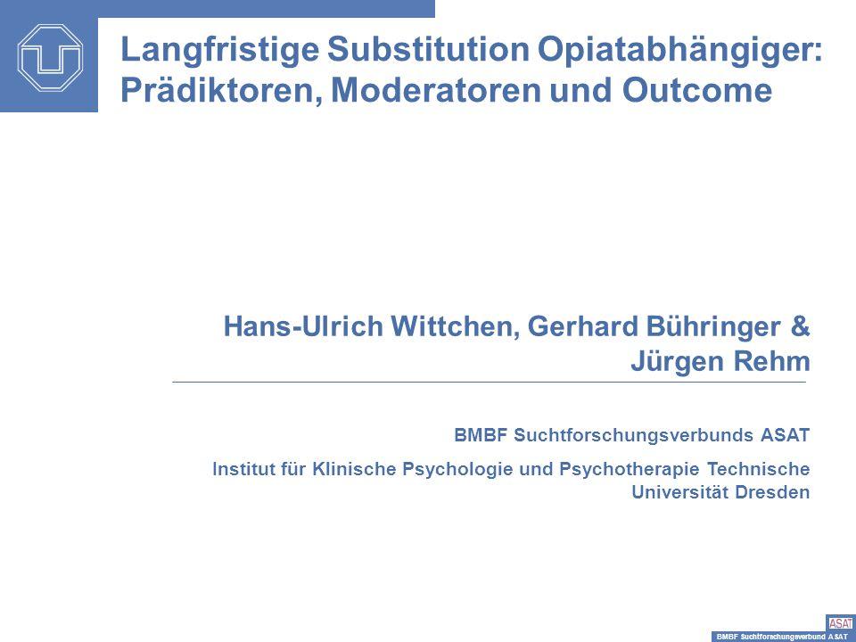 Langfristige Substitution Opiatabhängiger: Prädiktoren, Moderatoren und Outcome