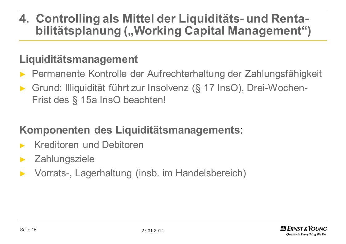 """4. Controlling als Mittel der Liquiditäts- und Renta- bilitätsplanung (""""Working Capital Management )"""